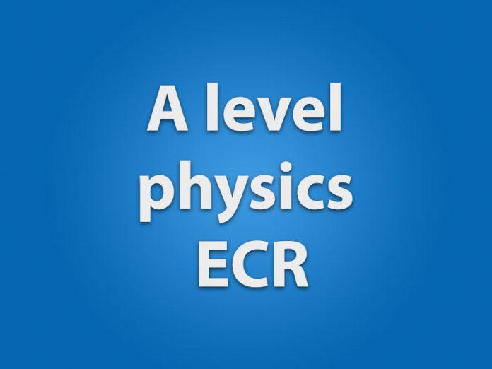A level physics ecr