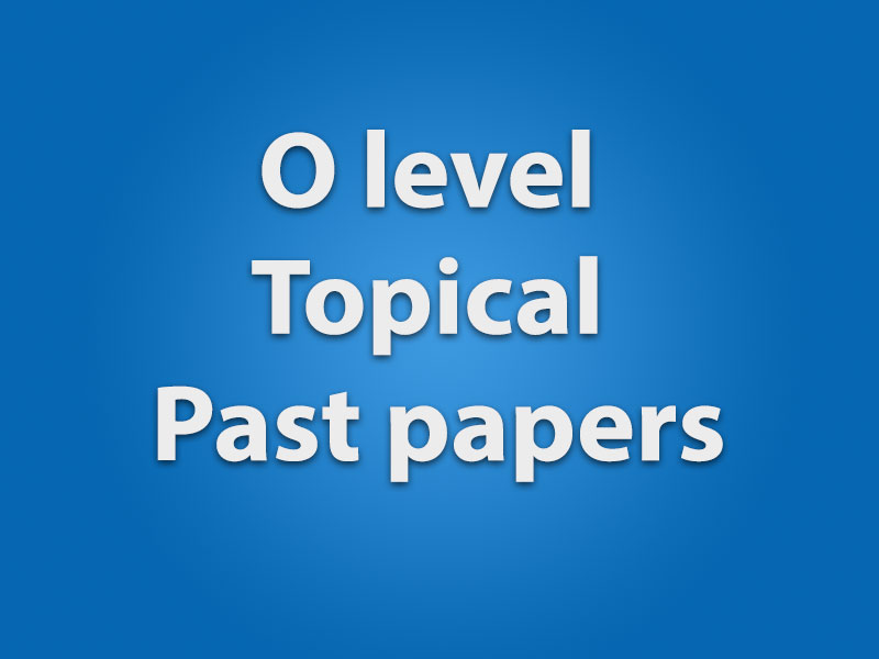 O level topical past papers fandeluxe Choice Image
