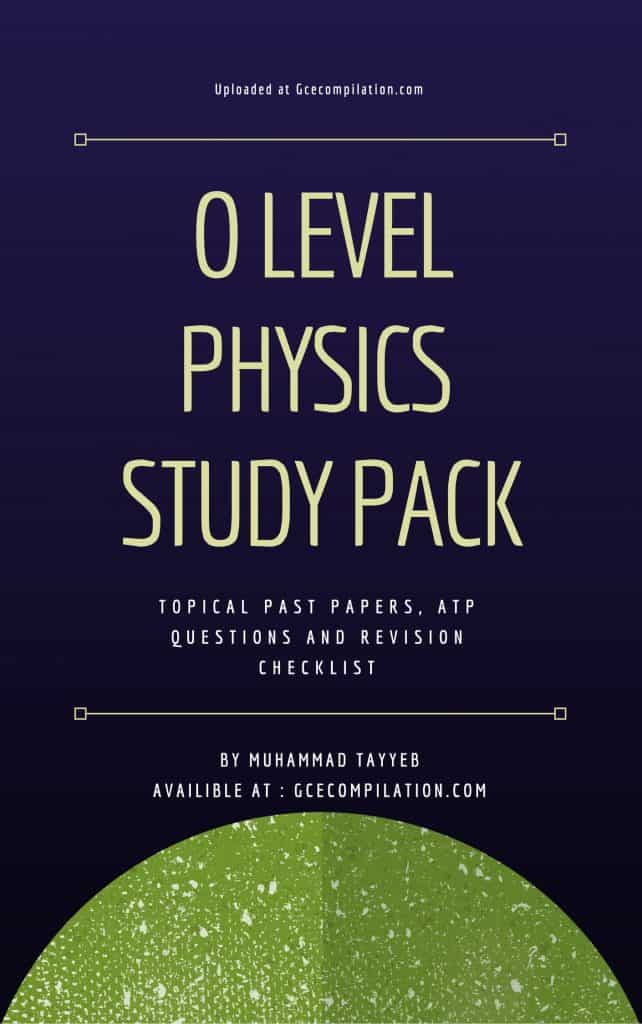 O Level Physics Study Pack Topical Past Papers ATP Questions