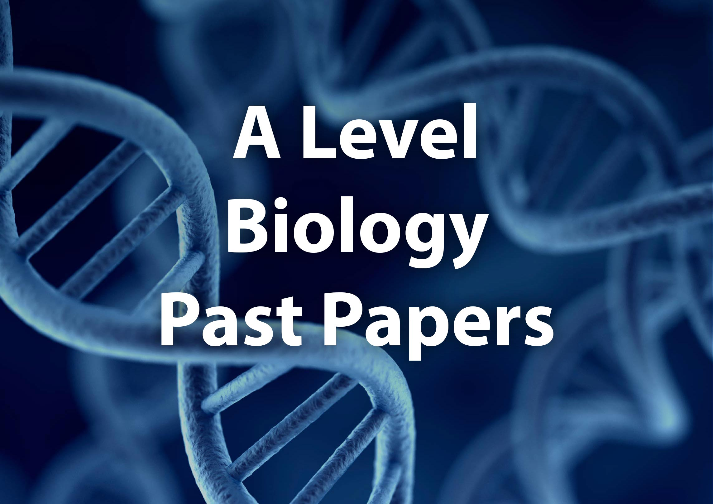 A Level Biology (9700) Past Papers