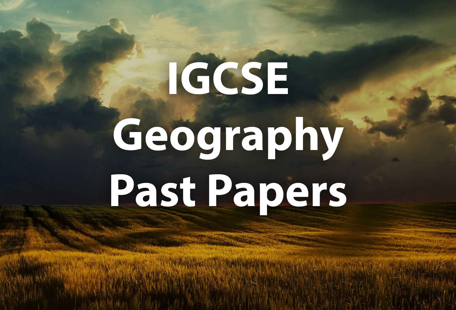 IGCSE Geogrpahy Past Papers