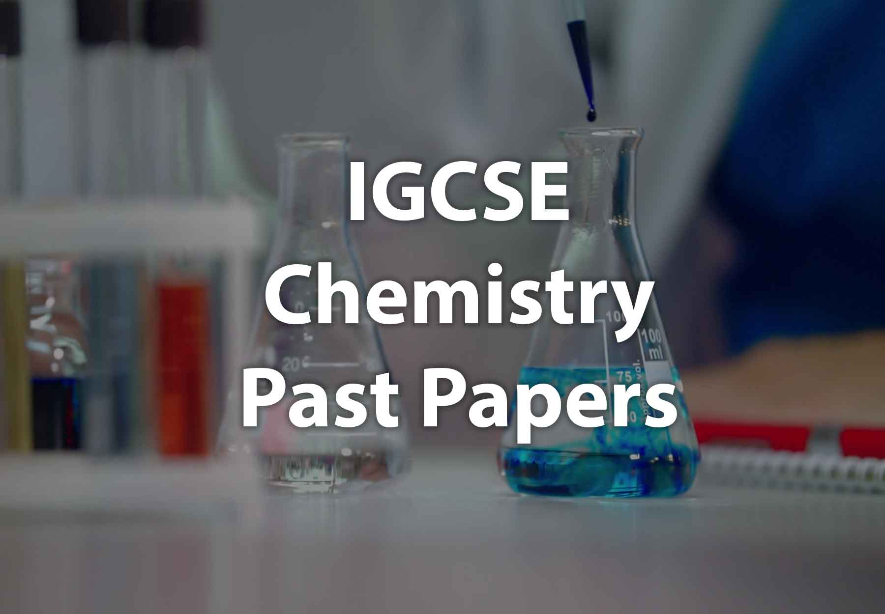 IGCSE Chemistry Past Papers