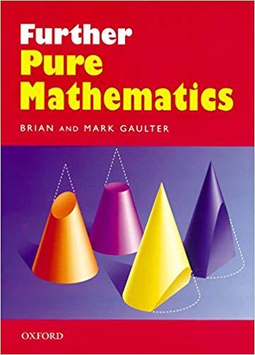Further Pure Mathematics Book